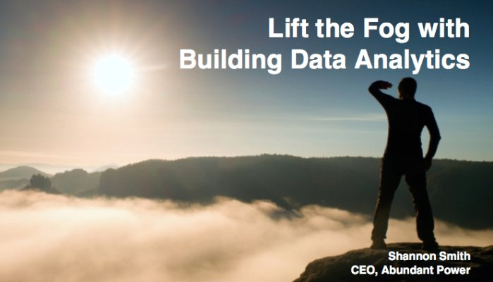 Lift the Fog with Building Data Analytics