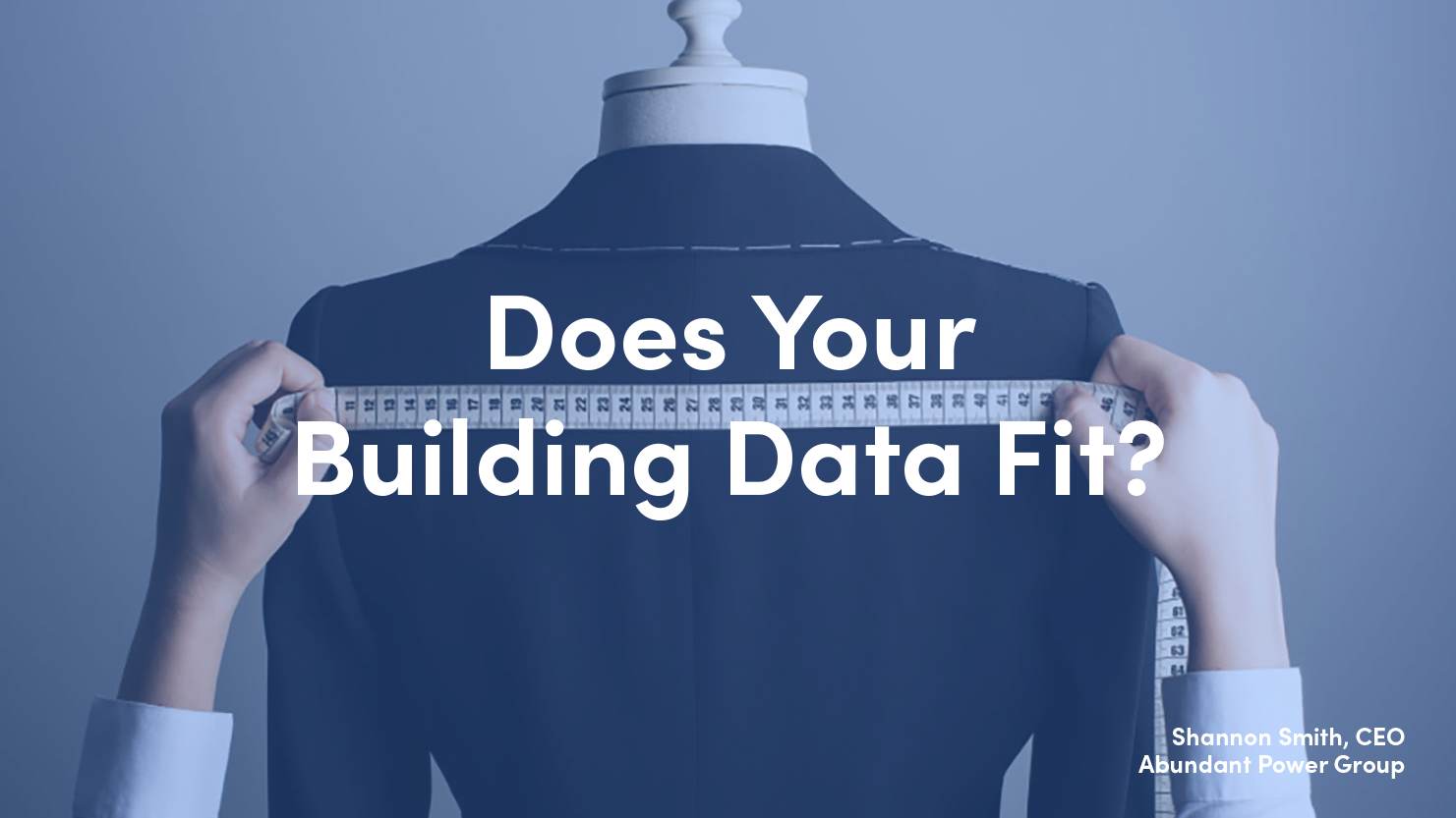 Does Your Building Data Fit?