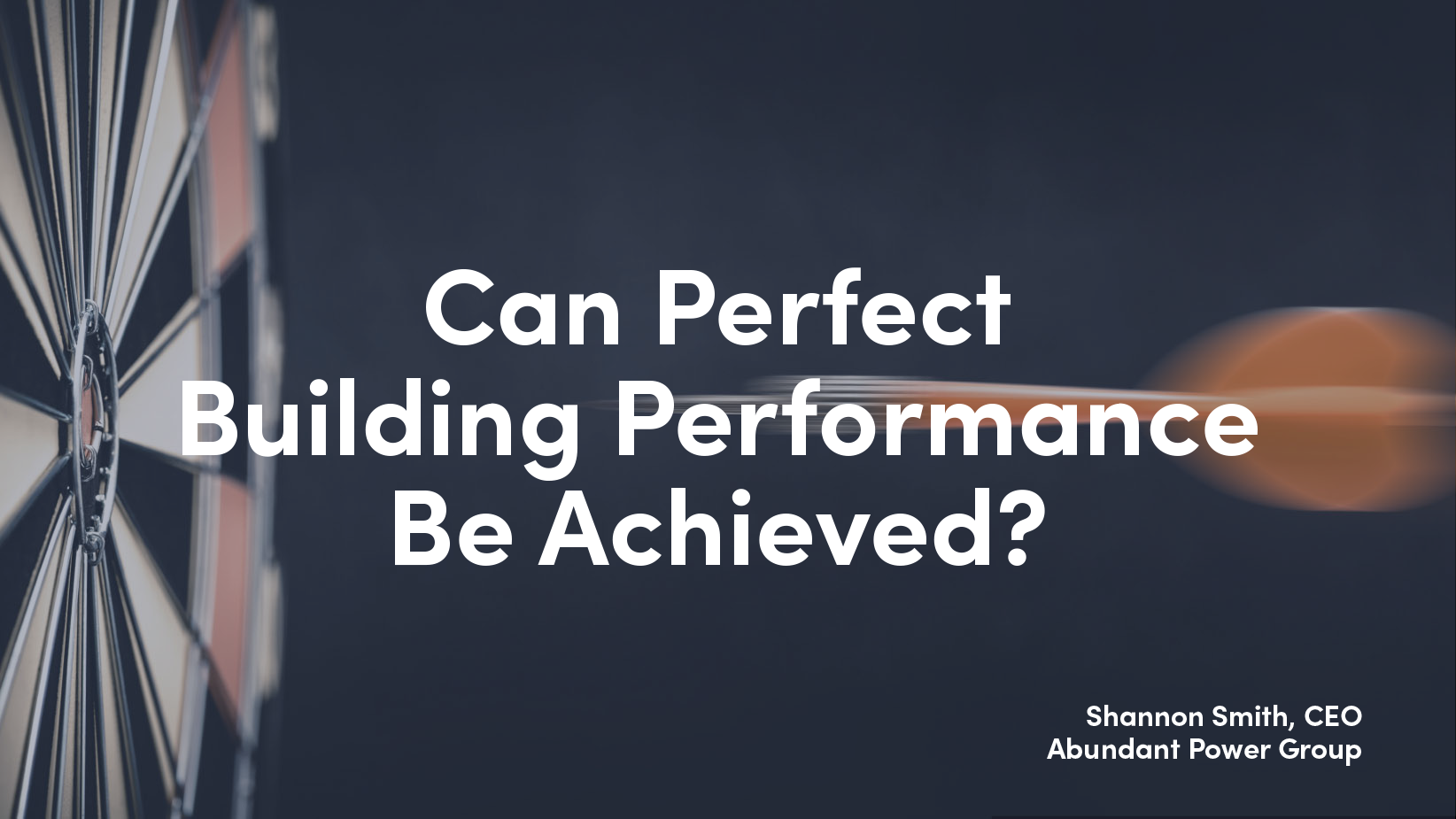Can Perfect Building Performance Be Achieved?