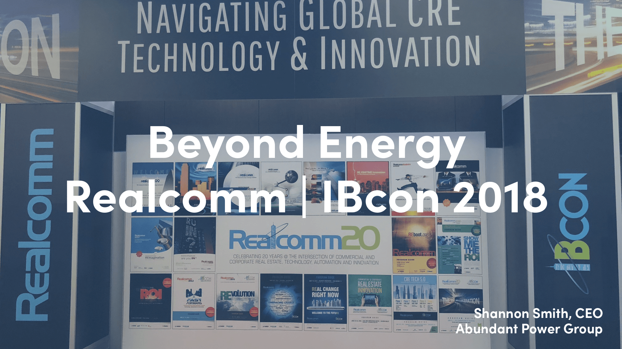 Realcomm | IBcon 2018 - Beyond Energy
