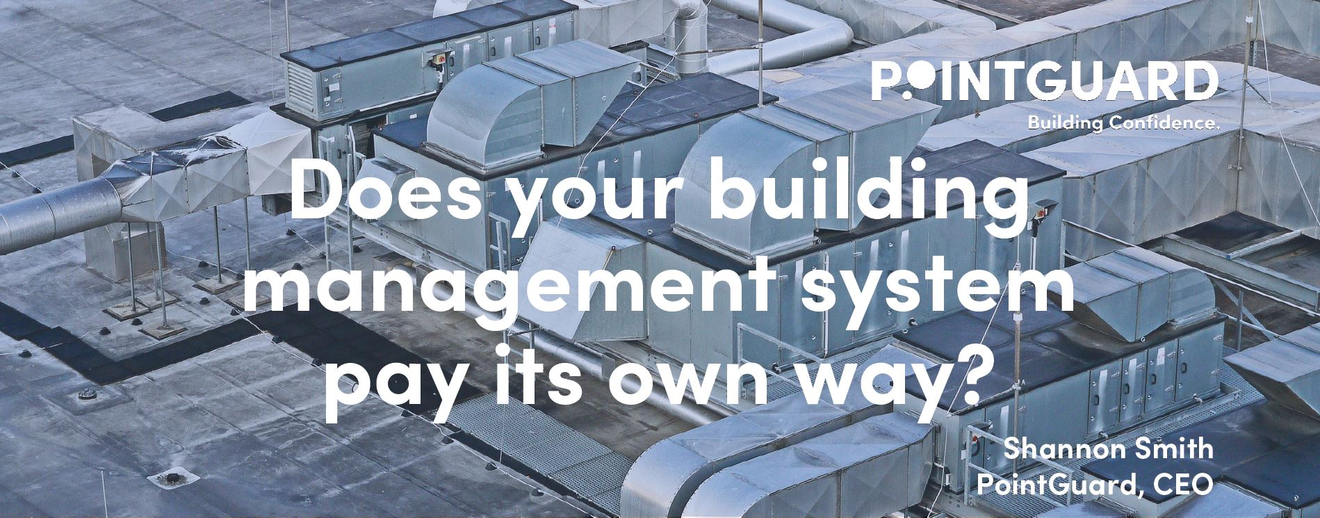 Does your building management system pay its own way?