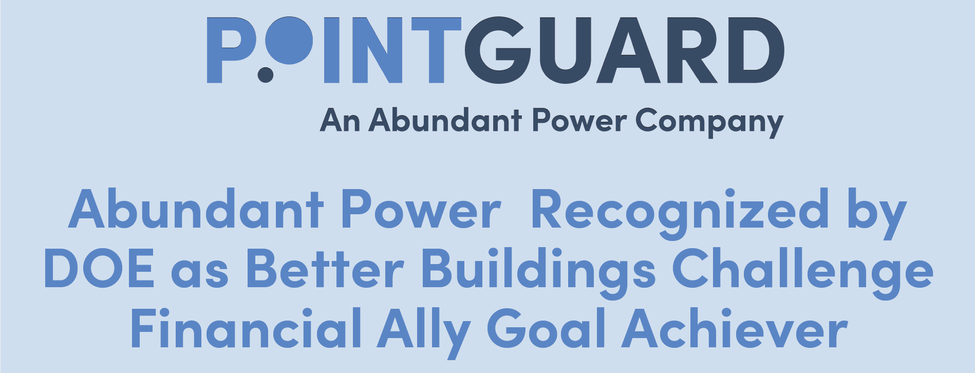 Abundant Now a Better Buildings Challenge Goal Achiever