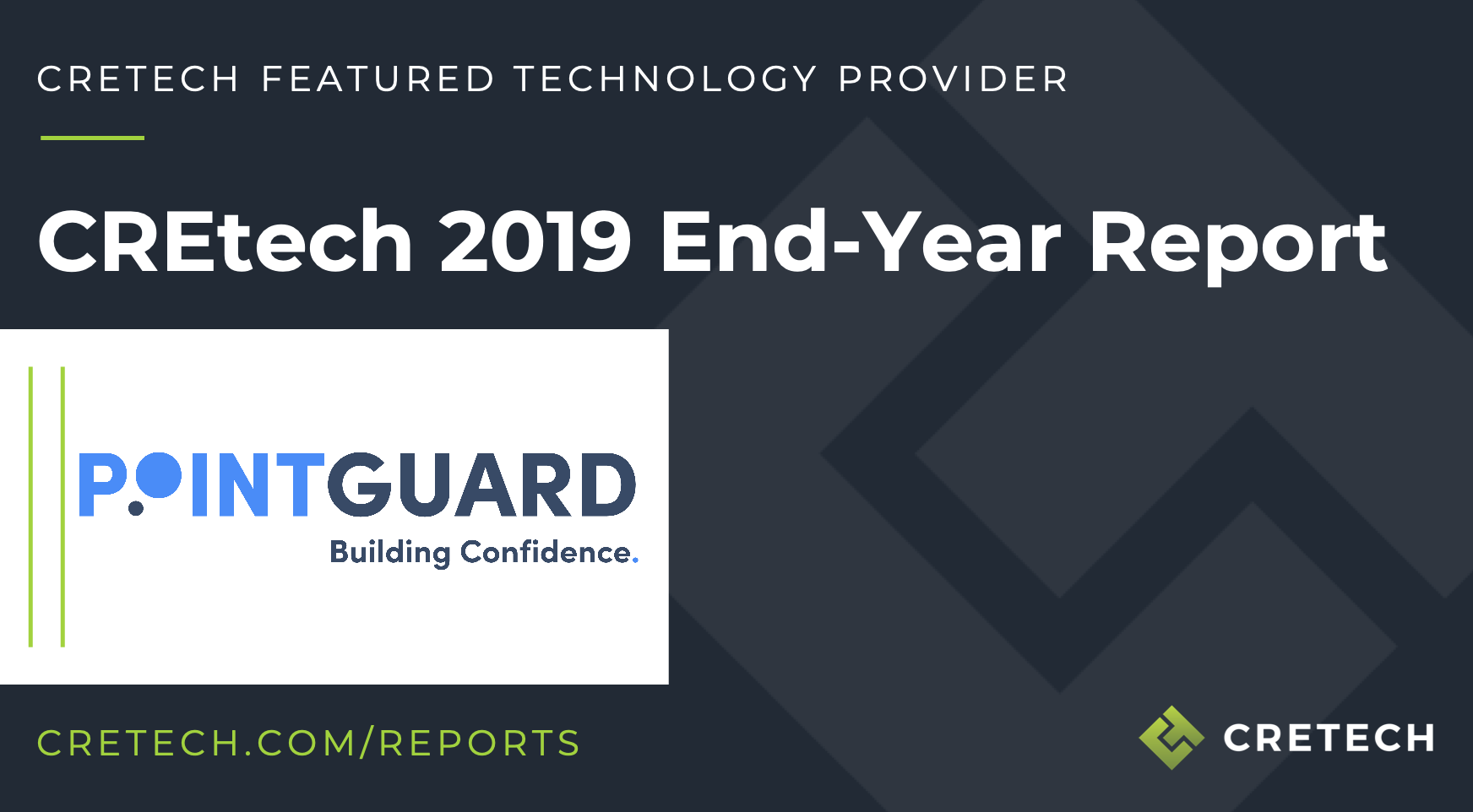 PointGuard Highlighted as Innovative Technology Provider in 2019 CREtech End-Year Report