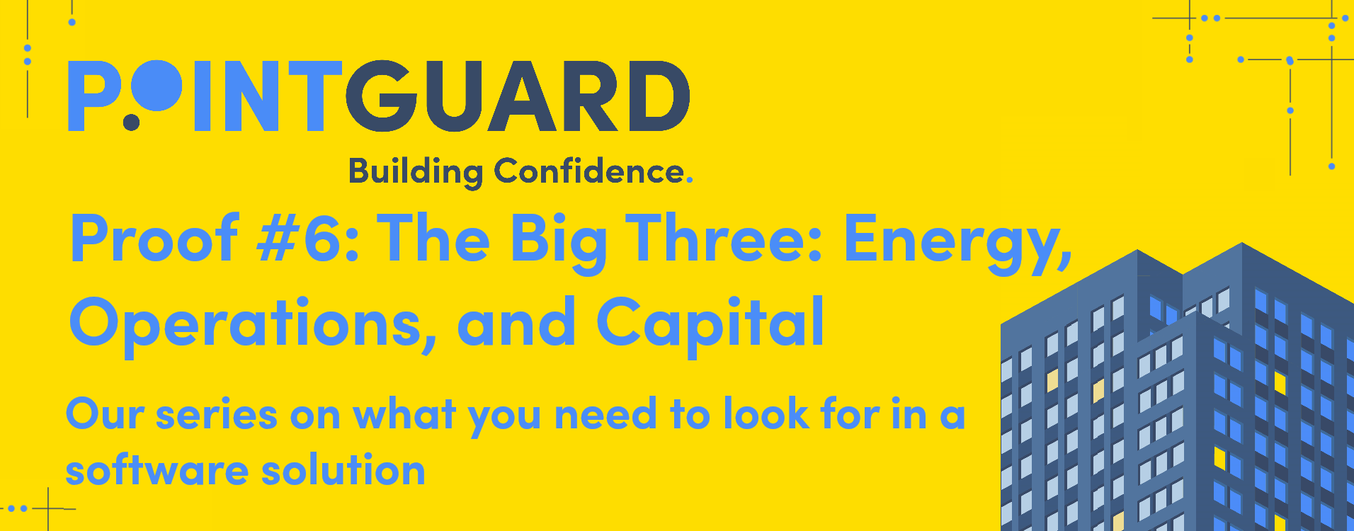 Proof #6: The Big Three: Energy, Operations, and Capital