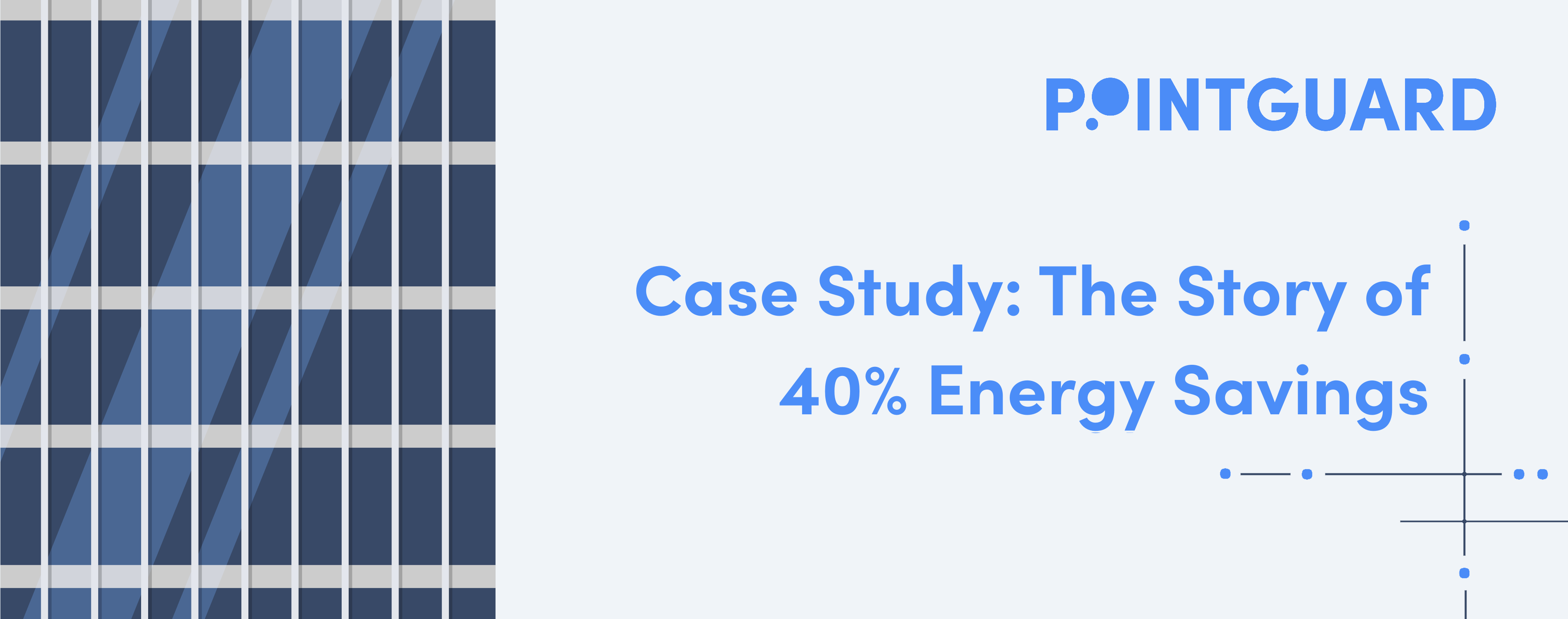 PointGuard Case Study: The Story of 40% Energy Savings